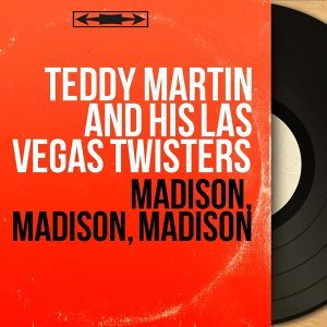 Teddy Martin and His Las Vegas Twisters アーティスト写真