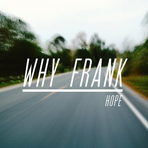Why Frank アーティスト写真