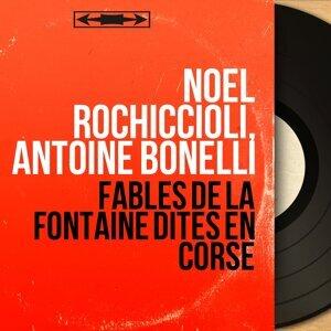 Noël Rochiccioli, Antoine Bonelli 歌手頭像