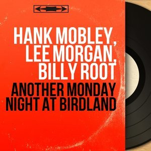 Hank Mobley, Lee Morgan, Billy Root アーティスト写真