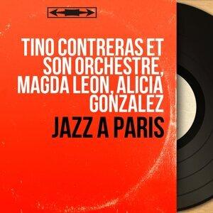 Tino Contreras et son orchestre, Magda Léon, Alicia Gonzalez アーティスト写真