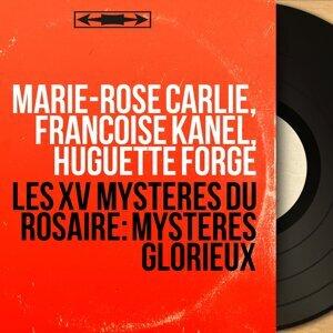 Marie-Rose Carlié, Françoise Kanel, Huguette Forge 歌手頭像