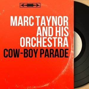Marc Taynor and His Orchestra アーティスト写真