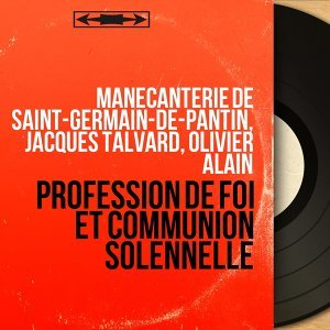 Manécanterie de Saint-Germain-de-Pantin, Jacques Talvard, Olivier Alain アーティスト写真