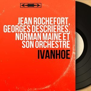 Jean Rochefort, Georges Descrières, Norman Maine et son orchestre アーティスト写真