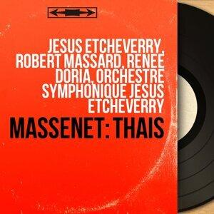 Jésus Etcheverry, Robert Massard, Renée Doria, Orchestre symphonique Jésus Etcheverry 歌手頭像