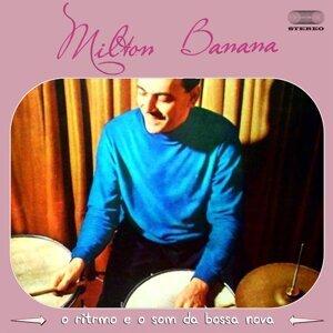Milton Banana 歌手頭像