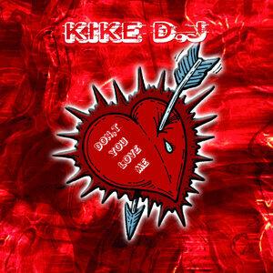 Kike Dj 歌手頭像