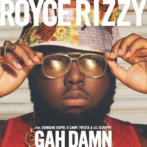 Royce Rizzy feat. Jermaine Dupri, K Camp, Twista & Lil Scrappy アーティスト写真