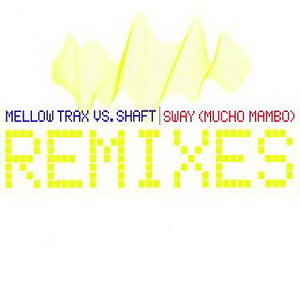 Mellow Trax & Shaft 歌手頭像