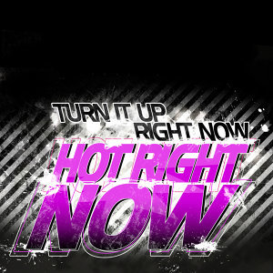 Turn It Up Right Now 歌手頭像