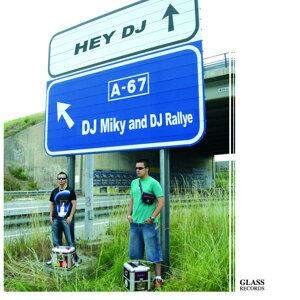 Dj Miky, Dj Rallye 歌手頭像