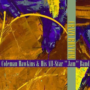 "Coleman Hawkins & His All-Star ""Jam"" Band 歌手頭像"