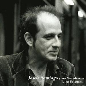 Josele Santiago Y Sus Menudencias