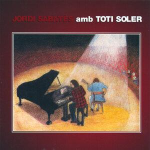Jordi Sabatés & Toti Soler 歌手頭像
