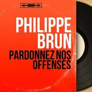 Philippe Brun アーティスト写真