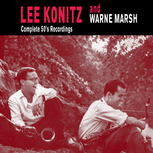 Lee Konitz|Warne Marsh 歌手頭像