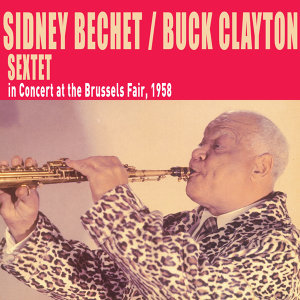 Sidney Bechet|Buck Clayton 歌手頭像