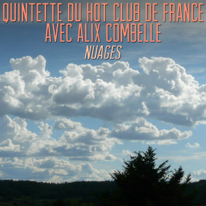 Quintette Du Hot Club De France Avec Alix Combelle 歌手頭像