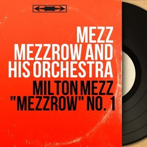 Mezz Mezzrow And His Orchestra アーティスト写真