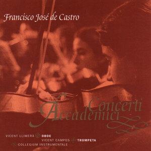 Francisco José de Castro, Vicent Llimerà, Vicent Campos, Collegium Instrumentale アーティスト写真
