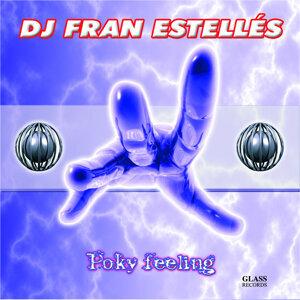 Dj Fran Estelles 歌手頭像