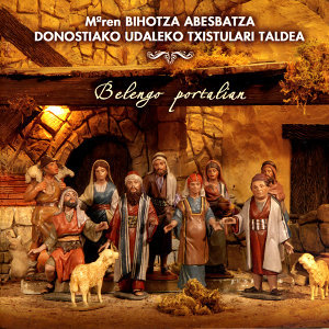 Mariaren Bihotza Abesbatza & Donostiako udaleko txistulari taldea アーティスト写真