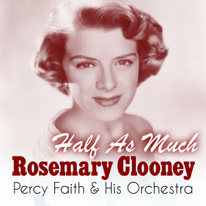 Rosemary Clooney | Percy Faith & His Orchestra アーティスト写真