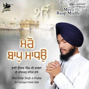 Bhai Onkar Singh Ji