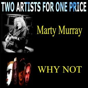 Marty Murray, Why Not 歌手頭像
