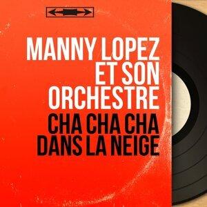 Manny Lopez et son orchestre 歌手頭像