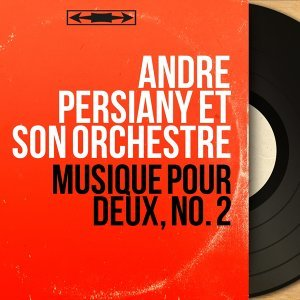 André Persiany et son orchestre アーティスト写真