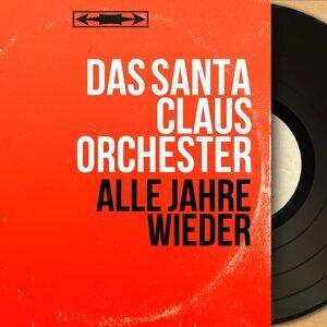Das Santa Claus Orchester 歌手頭像