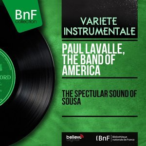 Paul Lavalle, The Band of America 歌手頭像