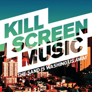 Kill Screen Music 歌手頭像
