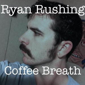 Ryan Rushing アーティスト写真
