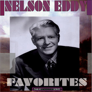 Nelson Eddy with Nathaniel Shilkret and Nathaniel Shilkret Orchestra 歌手頭像