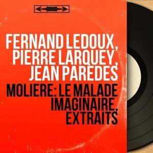 Fernand Ledoux, Pierre Larquey, Jean Paredes 歌手頭像