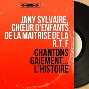 Jany Sylvaire, Chœur d'enfants de la Maîtrise de la R.T. F アーティスト写真