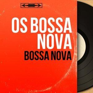 Os Bossa Nova アーティスト写真