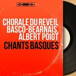 Chorale du réveil basco-béarnais, Albert Poigt アーティスト写真