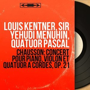 Louis Kentner, Sir Yehudi Menuhin, Quatuor Pascal 歌手頭像