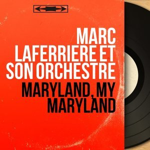 Marc Laferrière et son orchestre 歌手頭像