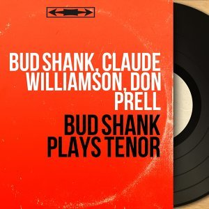 Bud Shank, Claude Williamson, Don Prell アーティスト写真