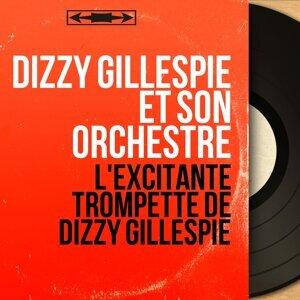 Dizzy Gillespie et son orchestre 歌手頭像