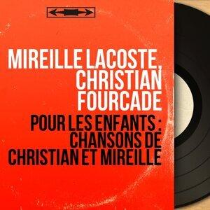 Mireille Lacoste, Christian Fourcade アーティスト写真
