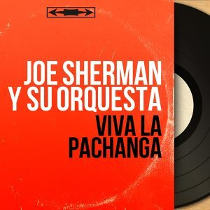 Joe Sherman y Su Orquesta アーティスト写真