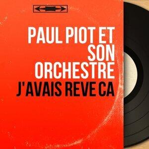 Paul Piot et son orchestre 歌手頭像