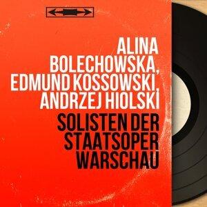 Alina Bolechowska, Edmund Kossowski, Andrzej Hiolski 歌手頭像