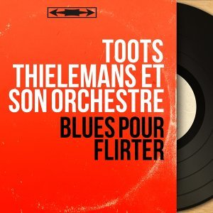 Toots Thielemans et son orchestre アーティスト写真